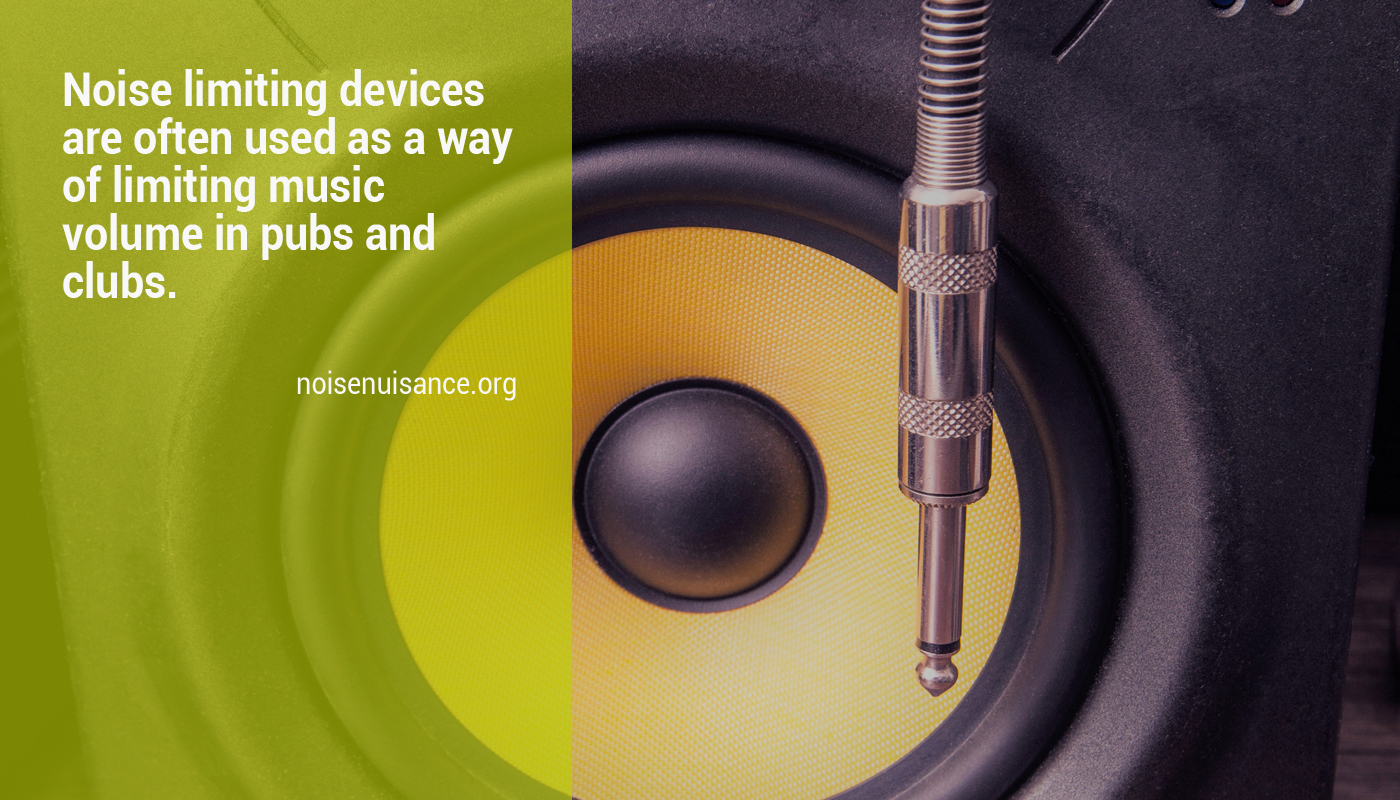 Installing a noise limting device or sound limiter in pubs or clubs.